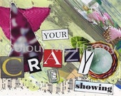 Card: Your Crazy is Showing