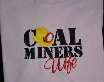 Coal Miners Wife or Girlfriend embroidered t-shirt