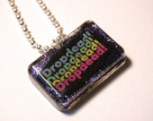 DROP DEAD x3 - necklace