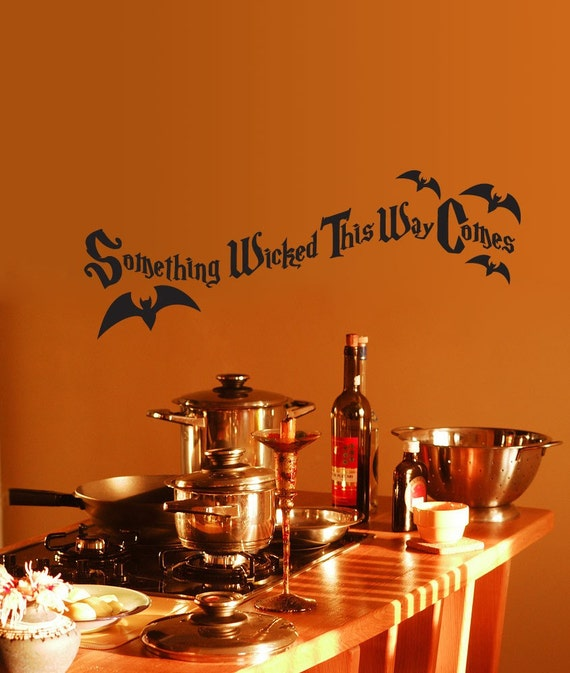Vinyl Wall Decal Sticker Art - Something Wicked This Way Comes - Halloween Decoration