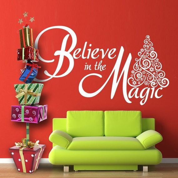 Vinyl Wall Decal Sticker Art - Believe in the Magic - Christmas Decoration