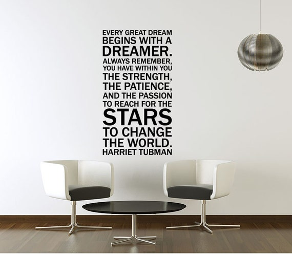 Vinyl Wall Decal Sticker Art - Quote by Harriet Tubman - Every Dreamer