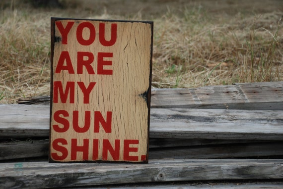 Wooden sign made from reclaimed plywood You are my sunshine