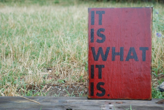 Wooden sign It is what it is sign made from reclaimed plywood