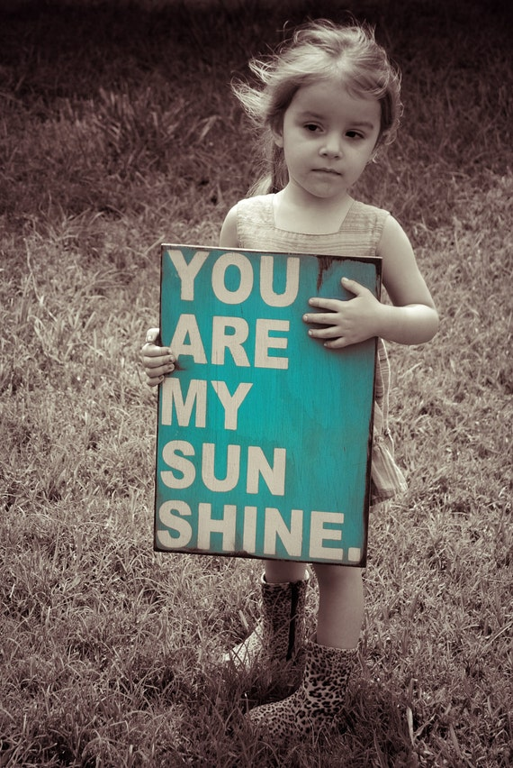 Wooden signYou are my sunshine sign made from reclaimed plywood