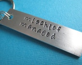 Harry Potter Keychain Mischief Managed Hand Stamped Aluminum Keychain by ShoptheCopperFox