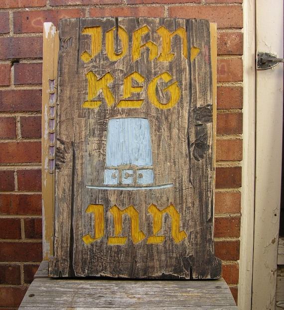 Antique Rustic Wood Pub Sign John Keg Inn