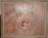 French Felicite Collage Floral Romantic Painting Wall Hanging OOAK One of a kind