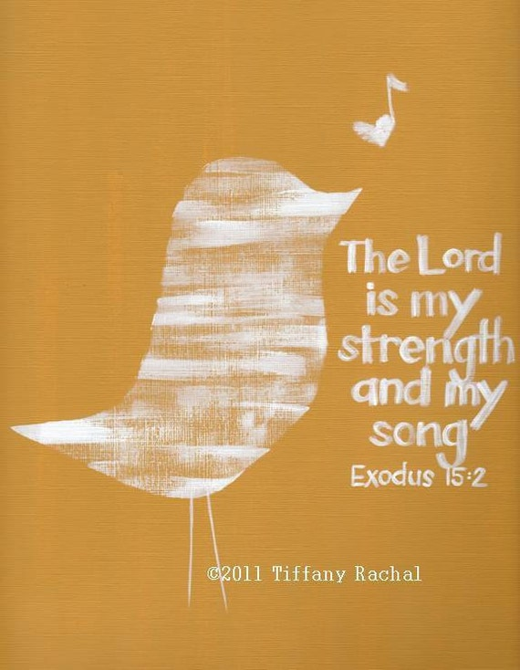 Scripture Art - Bible Verse Wall Art - The Lord is My Strength - MADE to ORDER -11x14 Acrylic Painting - Wrapped Canvas