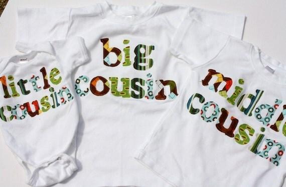 Big  Middle  Little Cousin Shirt Set- Choose Shirt Color and Sleeve Length - Big Cousin Middle Cousin LIttle Cousin