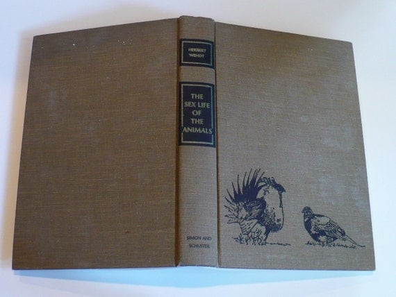 The Sex Life of Animals by Herbert Wendt, Books, Books Movies, Music, Biological, Evolution, Science, History, Animals, Vintage Books,