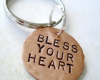 Key Chain - BLESS YOUR HEART - Hand Stamped Copper Disc