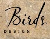Custom Banner For Three Sweet Birds