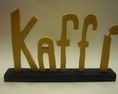Wooden Icelandic Word COFFEE (KAFFI)