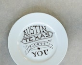 Austin Texas I Love You Plate - Black