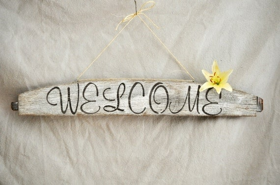 Salvage Welcome Sign. Rustic Hand Painted Recycled Welcome Sign.