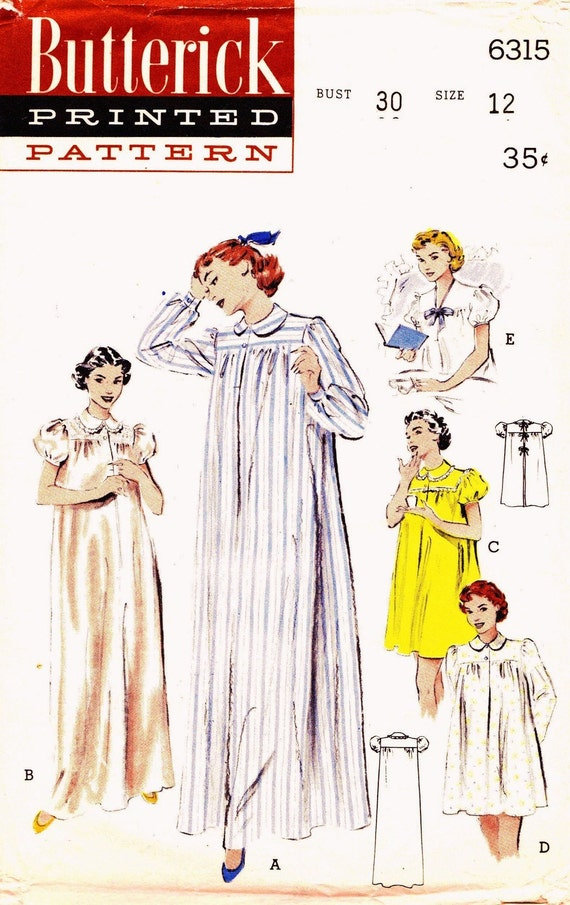 Butterick 6315 Bust 30 Misses Nightgown or Shortie Hospital Gown c 1952
