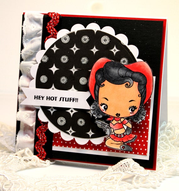 Handmade Card - Greeting Card - Hey Hot Stuff - Anniversary - OOAK