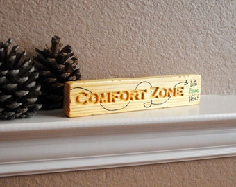 Comfort Zone - Carved, Handmade, Hand Painted, Reclaimed Wood