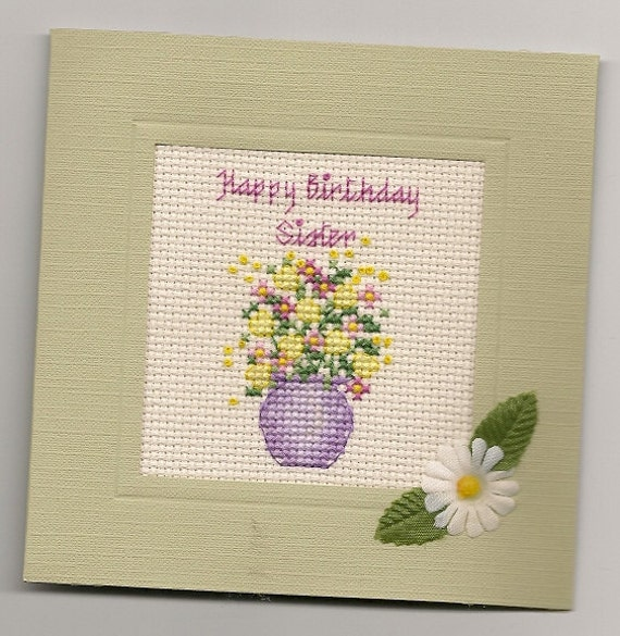 Finished Completed Cross Stitch Happy Birthday Sister Card Silk Flowers