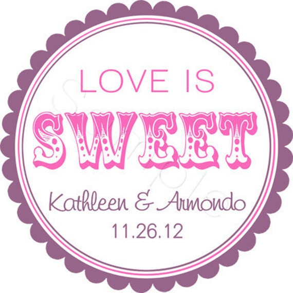 custom wedding favor stickers love is sweet personalized stickers