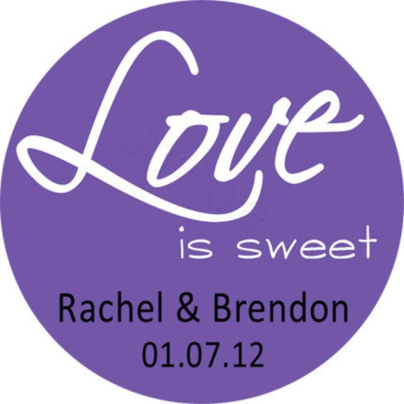 Custom Wedding Stickers - LOVE Is So Sweet Personalized Stickers, Wedding Favor Stickers, Bridal - Choice of Size