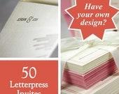 Letterpress printing for wedding invites your design DIY, set of 50. eco friendly