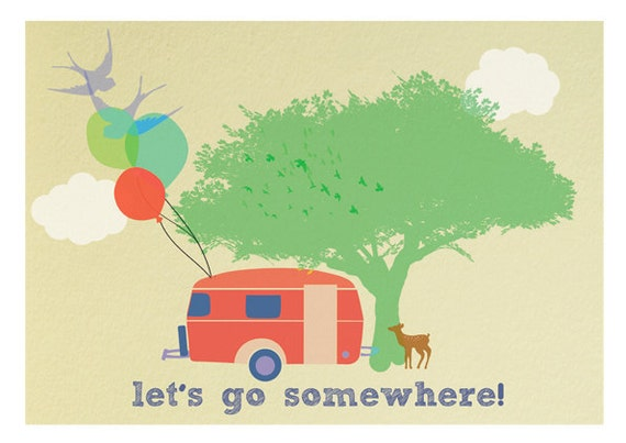 lets go somewhere-limited edition art print