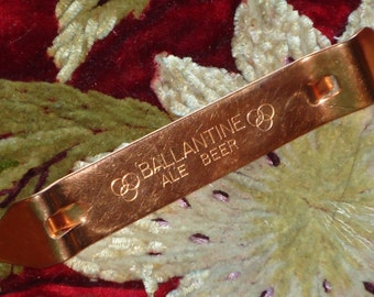 Vintage Ballantines Beer Copper Can and Bottle Opener