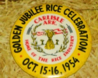 1954 Golden Jubilee Rice Celebration Pinback Button