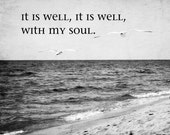 Christian Art Black and White Hymn Well With My Soul Christian Decor Gift Inspirational Encouragement