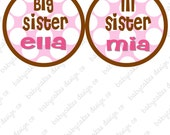 Big Sister and Little Sister... Onesie Sticker Set...Can be made in any combo