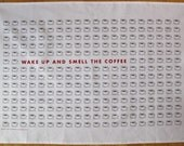 Wake up and smell the coffee graphic teatowel
