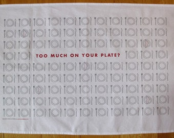 Too much on your plate teatowel in graphic style