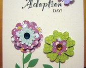 Gotcha Day (or Adoption Day) Card with Flowers