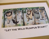 Let the Wild Rumpus Start  - Where the Wild Things Are Quote Card