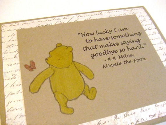 Pooh Quote About Saying Goodbye: How Lucky I Am Winnie The Pooh Quote By Prettypetalspaper