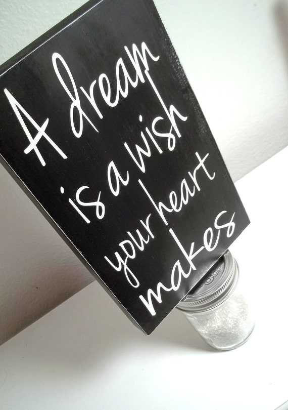 Black and White Disney A Dream Is A Wish Your Heart Makes Painted Wood Sign