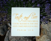Wood Sign - TASTE AND SEE that the Lord is good - You Choose Colors, Custom Made - Bible verse, scripture wood sign