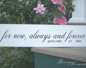 Wedding Sign - For NOW, ALWAYS and FOREVER - Personalized custom sign