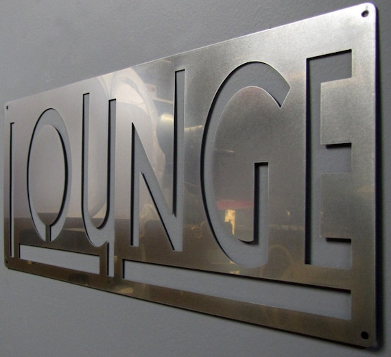 LOUNGE sign in Stainless Steel