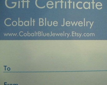 Gift Certificate for 50 dollars -- Cobalt Blue Jewelry -- Free Shipping
