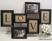 Handmade Burlap and Wood LOVE Picture Frame Wall Collage