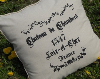 Chateau de Chambord - Pillow - French Script, hand stenciled pillow - 18 X 18 - Contains pillow insert