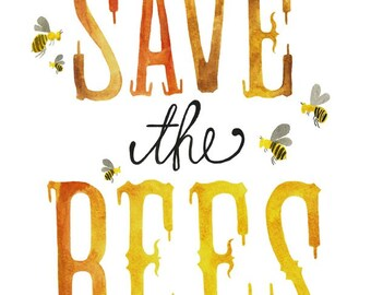 5x7, 8x10 or 8.5x11 - Save the Bees Print