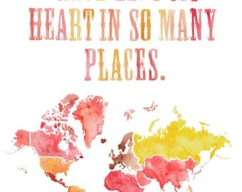 8.5x11 or 11x14 - Left My Heart Print with World Map