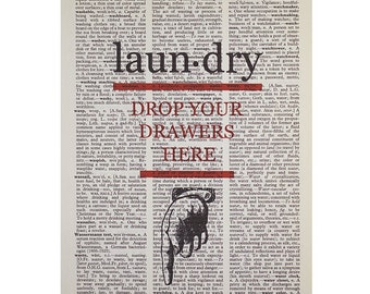 Drop Your Drawers Here Laundry Print on a Vintage Book Page