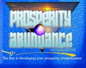Unlimited Prosperity and Abundance Affirmations and Subliminal Pack