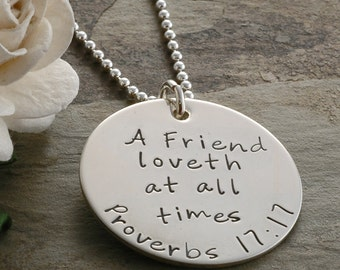 Best Friends - Necklace - Proverbs 17:17 A Friend loveth at all times - Personalize with your own words