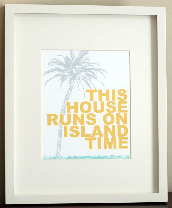 "PRINTED - This House Runs On Island Time Coastal / Beach Typography Wall Art Print (8"" x 10"")"